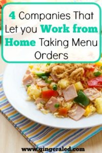4 Companies That Let you Work from Home Taking Menu Orders