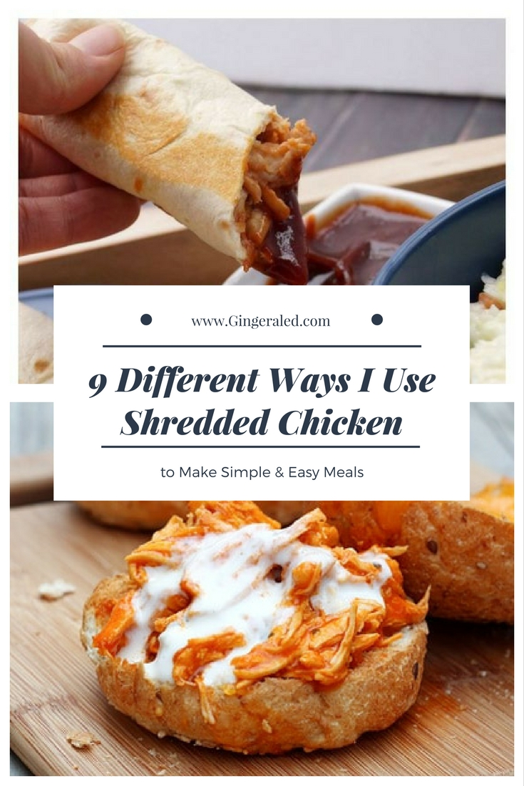 9 Different Ways I Use Shredded Chicken to Make Simple & Easy Meals